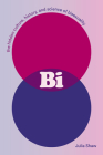 BI: The Hidden Culture, History, and Science of Bisexuality Cover Image