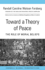 Toward a Theory of Peace: The Role of Moral Beliefs Cover Image