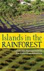 Islands in the Rainforest: Landscape Management in Pre-Columbian Amazonia (New Frontiers in Historical Ecology #4) Cover Image