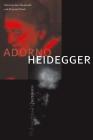 Adorno and Heidegger: Philosophical Questions Cover Image