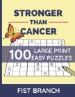 Stronger Than Cancer: Easy Sudoku Puzzles For Adult Get Well Soon Gift Cancer Recovery Gift Cover Image