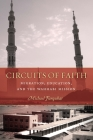 Circuits of Faith: Migration, Education, and the Wahhabi Mission (Stanford Studies in Middle Eastern and Islamic Societies and) Cover Image