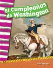 El Cumpleaños de Washington (Washington's Birthday) (Spanish Version) (Primary Source Readers) Cover Image