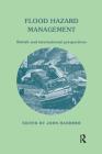 Flood Hazard Management: British and International Perspectives Cover Image