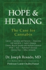 Hope & Healing, The Case for Cannabis: Cancer Epilepsy and Seizures Glaucoma HIV and AIDS Crohn's Disease Chronic Muscle Spasms and Multiple Sclerosis Cover Image