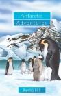 Antarctic Adventures Cover Image
