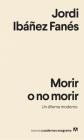 Morir O No Morir. Un Dilema Moderno Cover Image