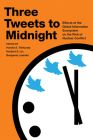 Three Tweets to Midnight: Effects of the Global Information Ecosystem on the Risk of Nuclear Conflict Cover Image
