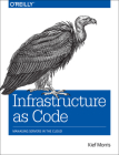 Infrastructure as Code: Managing Servers in the Cloud Cover Image