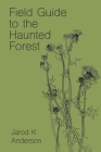 Field Guide to the Haunted Forest Cover Image