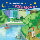 Dreaming of Richmond: Counting Down Around the Town Cover Image