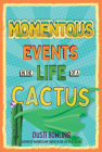 Momentous Events in the Life of a Cactus Cover Image