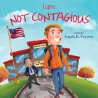 I Am Not Contagious Cover Image