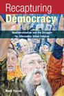 Recapturing Democracy: Neoliberalization and the Struggle for Alternative Urban Futures Cover Image
