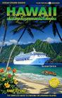 Hawaii by Cruise Ship: The Complete Guide to Cruising the Hawaiian Islands Cover Image