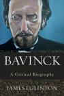 Bavinck: A Critical Biography Cover Image