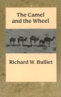 The Camel and the Wheel (Morningside Books) Cover Image