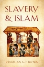 Slavery and Islam Cover Image