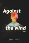 Against the Wind Cover Image