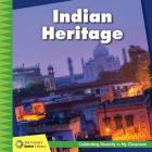 Indian Heritage (21st Century Junior Library: Celebrating Diversity in My Cla) Cover Image