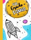 4th Grade Squad: Funny Back To School notebook, Gift For Girls and Boys,109 College Ruled Line Paper, Cute School Notebook, School Comp Cover Image