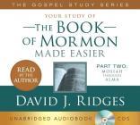 The Book of Mormon Made Easier, Vol. 2 Audiobook: Mosiah Through Alma Cover Image