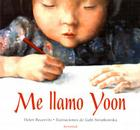 Me Llamo Yoon = My Name Is Yoon Cover Image