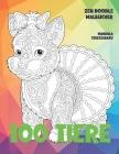 Zen Doodle Malbücher - Mandala Stressabbau - 100 Tiere Cover Image