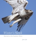 Winter's Hawk: Red-Tails on the Southern Plains Cover Image