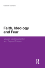 Faith, Ideology and Fear: Muslim Identities Within and Beyond Prisons (Continuum Religious Studies) Cover Image