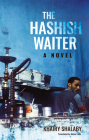The Hashish Waiter (Hoopoe Fiction) Cover Image