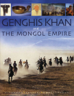 Genghis Khan & The Mongol Empire Cover Image