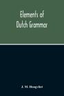 Elements Of Dutch Grammar Cover Image
