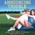 Announcing Trouble Lib/E Cover Image