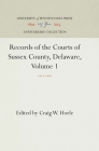 Records of the Courts of Sussex County, Delaware, Volume 1: 1677-1689 Cover Image