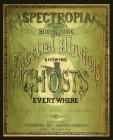 Spectropia, or Surprising Spectral Illusions Showing Ghosts Everywhere Cover Image