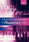 A Practical Introduction to Phonetics (Oxford Textbooks in Linguistics) Cover Image