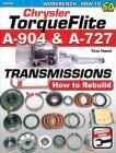 Chrysler Torqueflite A904 & A727: How to Rebuild Cover Image