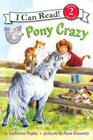 Pony Scouts: Pony Crazy (I Can Read Level 2) Cover Image