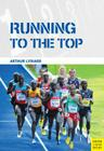 Running to the Top Cover Image