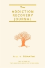 The Addiction Recovery Journal: 366 Days of Transformation, Writing & Reflection Cover Image