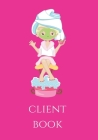 Client Book: Client Profile Book for Beauty Salon and Spa Cover Image