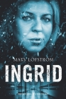 Ingrid: Her son dies - it's time to act Cover Image