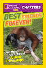 National Geographic Kids Chapters: Best Friends Forever: And More True Stories of Animal Friendships (NGK Chapters) Cover Image