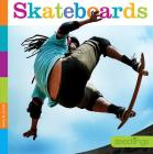 Skateboards (Seedlings: On the Go) Cover Image