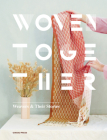 Woven Together: Weavers & Their Stories Cover Image