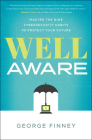 Well Aware: Master the Nine Cybersecurity Habits to Protect Your Future Cover Image