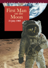 First Man on the Moon: 21 July 1969 (Dates with History ) Cover Image