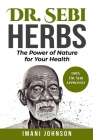 Dr. Sebi Herbs: The Power of Nature for Your Health Cover Image