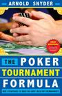 Poker Tournament Formula: New Strategies to Beat No-Limit Hold'em Tournaments Cover Image
